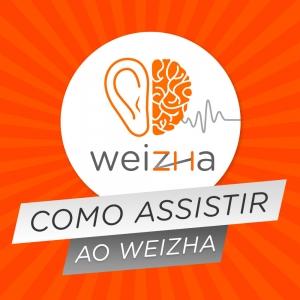 como assistir ao weizha 2020